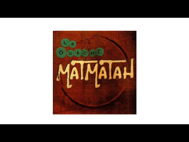 Matmatah L'apologie