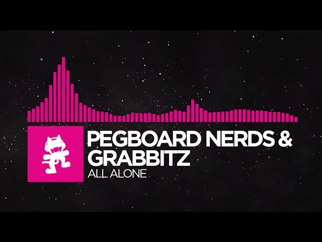Drumstep Pegboard Nerds Grabbitz All Alone Monstercat Release