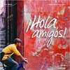 «¡Hola, Amigos!» | Испанский язык