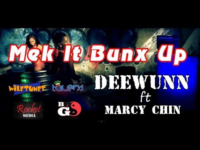 Mek It Bunx Up Deewunn ft Marcy Chin [Official Video HD]
