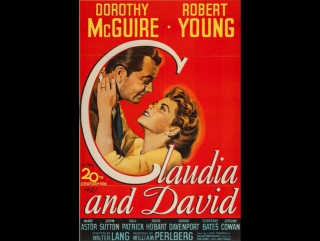 Claudia and David (1946)     Robert Young    Dorothy McGuire   Mary Astor