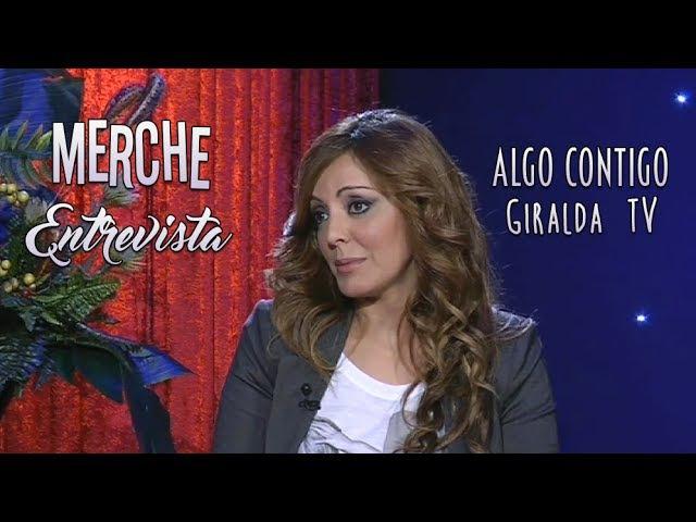 Merche entrevista Algo Contigo Giralda TV