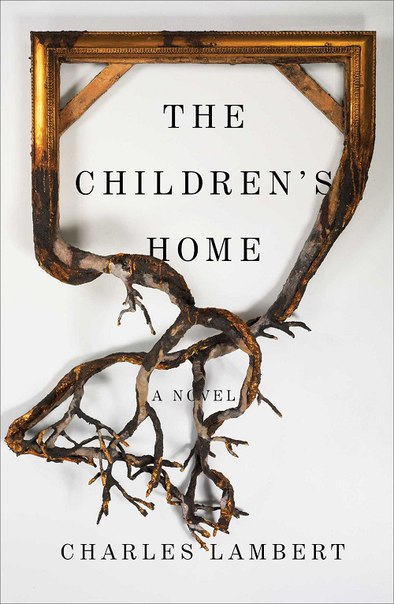 Charles Lambert - The Children's Home
