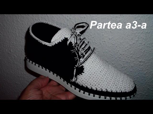 Pantofi crosetati de barbati Partea III Finalul