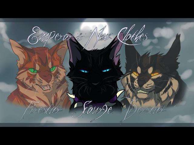 ◁ W A R R I O R S ▷ Scourge Firestar Tigerstar | Emperor's New Clothes | PMV