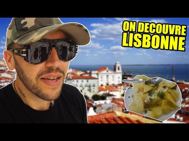 DECOUVERTE DE LISBONNE ! J1 | Episode 10