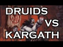 Only-Druids Highmaul - Kargath Bladefist