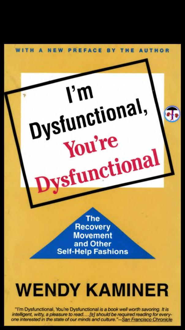 im dysfunctional youre dysfunctional