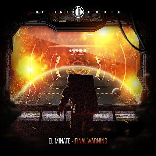 Eliminate альбом Final Warning