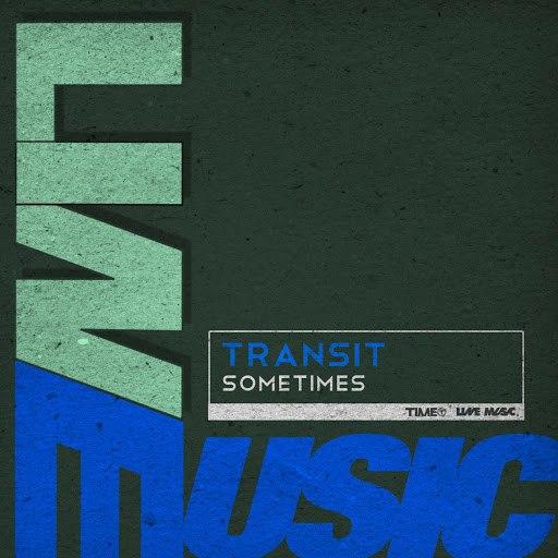 transit альбом Sometimes