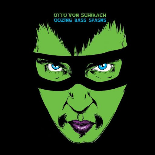 Otto Von Schirach альбом Oozing Bass Spasms