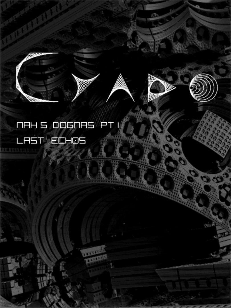 Cyado - Mhä's Dogmas Part I : Last Echoes (2018)
