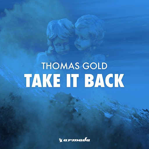 Thomas Gold альбом Take It Back (To The Oldschool)