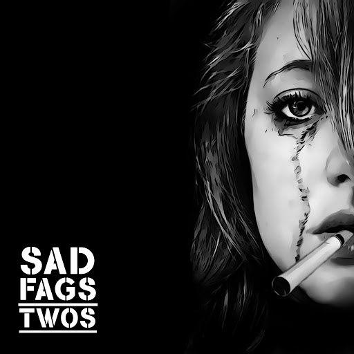 Twos альбом Sad Fags