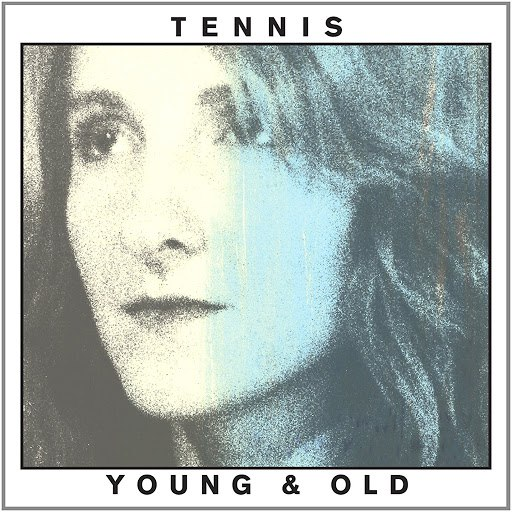 Tennis альбом Young & Old