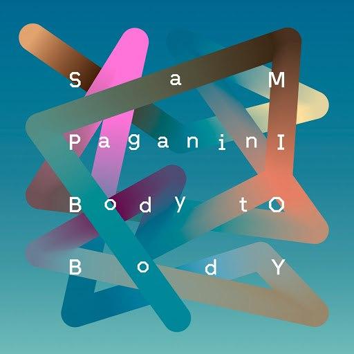 Sam Paganini альбом Body to Body