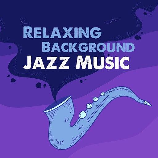 Instrumental альбом Relaxing Background Jazz Music