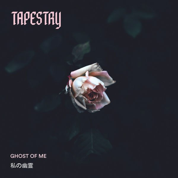 Tapestry - Ghost [single] (2018)