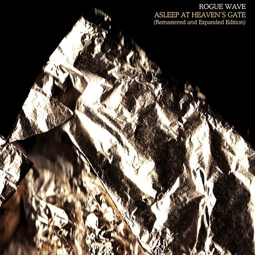 Rogue Wave альбом Asleep At Heaven's Gate (Remastered And Expanded Edition)