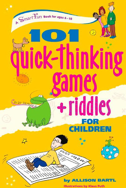 101 quick thinking games riddles for children
