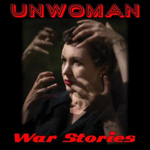 Unwoman альбом War Stories