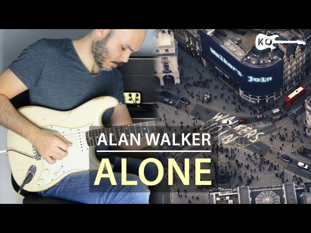 Alan Walker Alone Electric Guitar Cover by Kfir Ochaion
