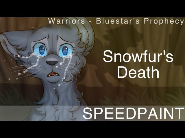 Snowfurs Death- Speedpaint