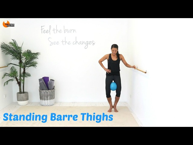 BALLET BARRE WORKOUT Barre Thighs Barlates Standing Barre Thighs with Linda Wooldridge