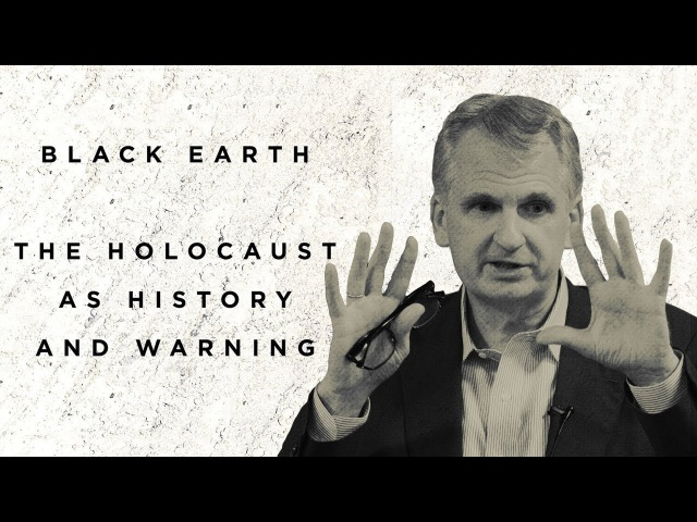 Black Earth The Holocaust as History and Warning Timothy Snyder 2017