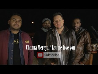 "Channa Mereya   DJ Snake - ""Let Me Love You"" ft. Justin Bieber  (Jeffrey Iqbal mashup cover)"