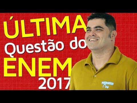 🔴 ÚLTIMA QUESTÃO DO ENEM 2017