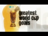 50 Greatest World Cup Goals