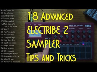 18 advanced Electribe 2 Sampler tips, tricks and ideas