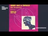 Premiere Henry Saiz &amp Tentacle - The Prophetess (Original Mix)