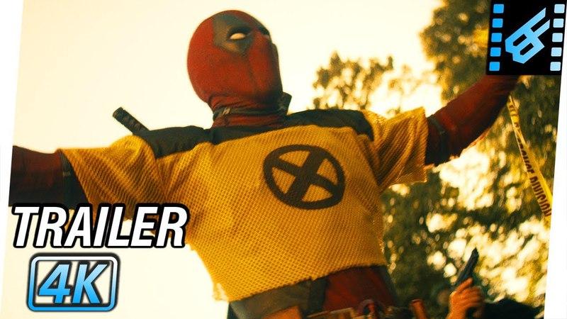 DEADPOOL 2 Trailer 2 (2018) 4K Ultra HD | Ryan Reynolds, Josh Brolin, Morena Baccarin, T.J. Miller
