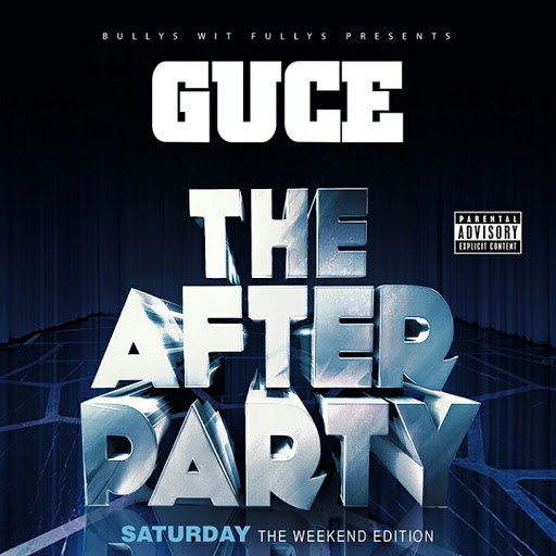 Guce альбом The After Party: Saturday (The Weekend Edition)