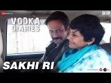 Sakhi Ri Vodka Diaries Kay Kay, Raima Sen &amp Mandira Bedi Ustad Rashid Khan &amp Rekha Bhardwaj