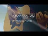 (Masaaki Kishibe) Shooting Star
