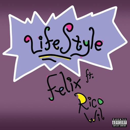 Felix альбом LifeStyle (feat. Rico Wil)
