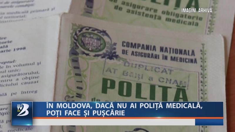 ÎN MOLDOVA DACĂ NU AI POLIȚĂ MEDICALĂ POȚI FACE ȘI PUȘCĂRIE