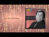 La Gigantona - Rodolfo Aicardi Y Su Tipica Ra7 Discos Fuentes Audio Oficial