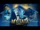 Mike11 - My Tata ft. Jeremih prod. Scott Storch