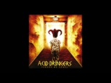 Acid Drinkers - We Died Before We Start To Live Verses Of Steel HD