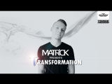 MatricK - Transformation #164 (Radio Record) 25-05-2018