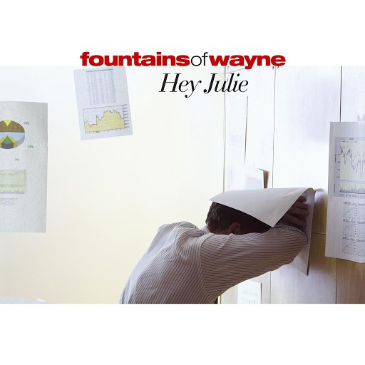 Fountains Of Wayne альбом Hey Julie