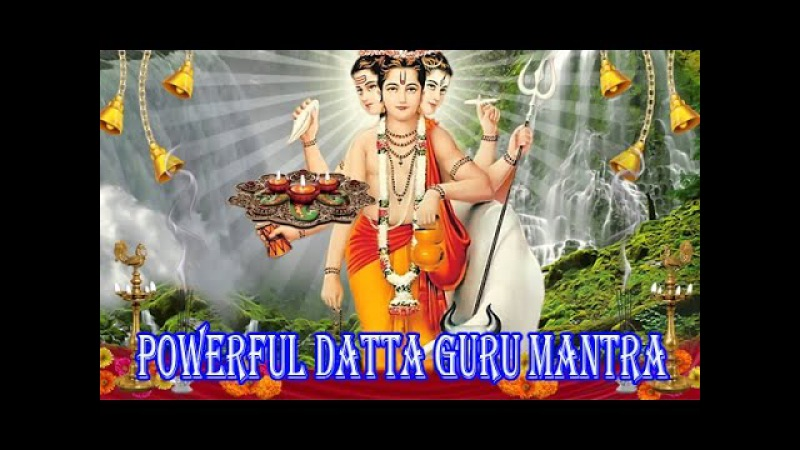 Powerful Datta Guru Mantra Problem Solving Chant Original Version