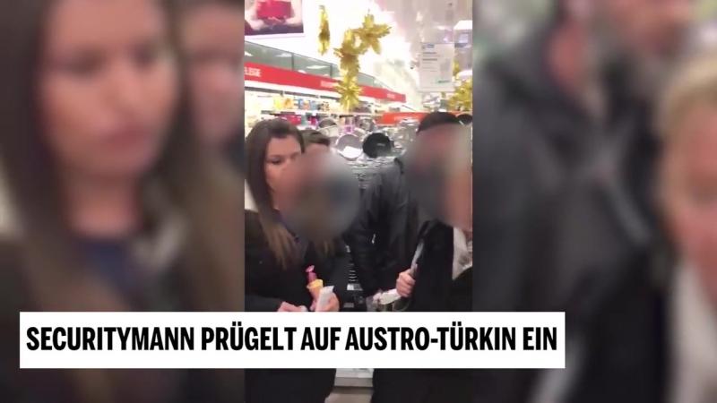 Securitymann prügelt auf Austro Türkin ein