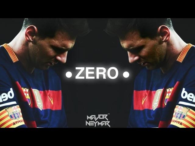 Leo Messi - Zero -   Skills - Golas   HD