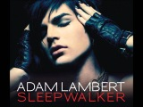 Adam Lambert Sleepwalker (For Your Entertainment) HD