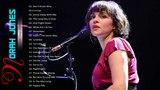 Norah Jones Greatest Hits - Norah Jones Full Album 2018
